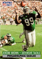 Jerome Brown - LB #99